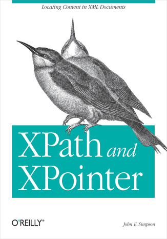 Okładka książki XPath and XPointer. Locating Content in XML Documents