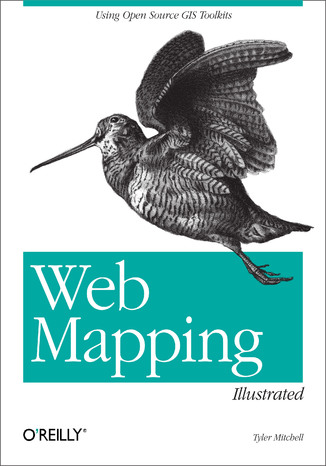 Okładka książki/ebooka Web Mapping Illustrated. Using Open Source GIS Toolkits