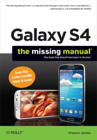 Okładka książki/ebooka Galaxy S4: The Missing Manual