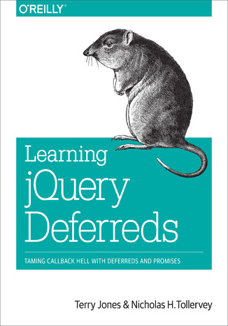 Okładka książki Learning jQuery Deferreds. Taming Callback Hell with Deferreds and Promises
