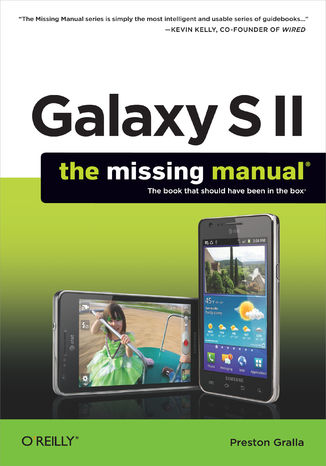 Okładka książki/ebooka Galaxy S II: The Missing Manual