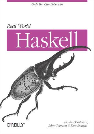 Okładka książki Real World Haskell. Code You Can Believe In