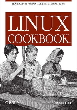 Okładka książki Linux Cookbook. Practical Advice for Linux System Administrators