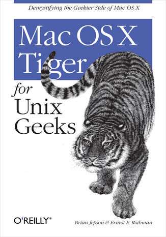 Okładka książki/ebooka Mac OS X Tiger for Unix Geeks. 3rd Edition