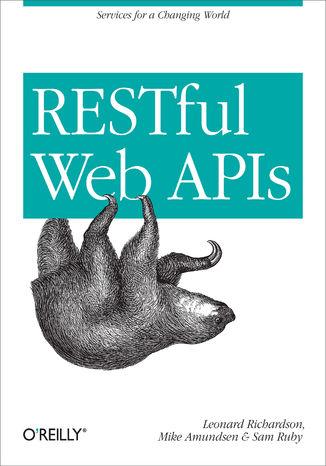 Okładka książki/ebooka RESTful Web APIs. Services for a Changing World