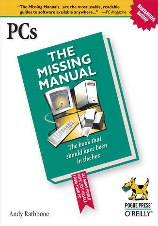 Okładka książki/ebooka PCs: The Missing Manual