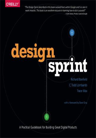 Okładka książki Design Sprint. A Practical Guidebook for Building Great Digital Products