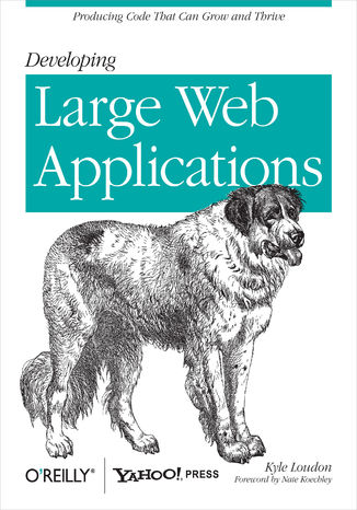Okładka książki/ebooka Developing Large Web Applications. Producing Code That Can Grow and Thrive