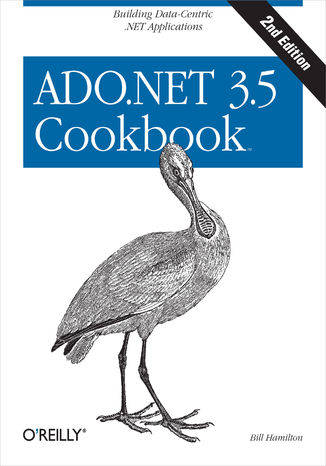 Okładka książki ADO.NET 3.5 Cookbook. Building Data-Centric .NET Applications. 2nd Edition