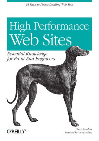 Okładka książki High Performance Web Sites. Essential Knowledge for Front-End Engineers