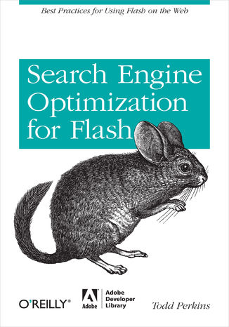 Okładka książki/ebooka Search Engine Optimization for Flash. Best practices for using Flash on the web