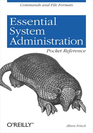 Okładka książki/ebooka Essential System Administration Pocket Reference. Commands and File Formats