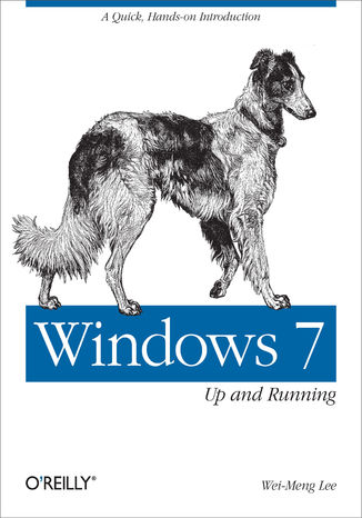 Okładka książki Windows 7: Up and Running. A quick, hands-on introduction
