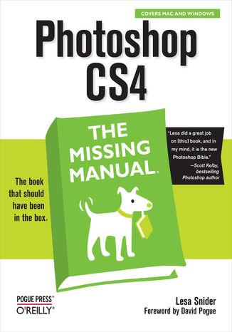 Okładka książki Photoshop CS4: The Missing Manual. The Missing Manual
