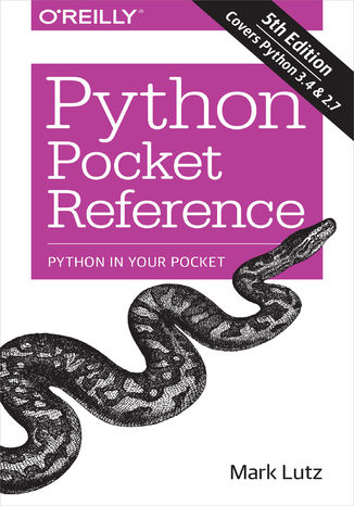 Okładka książki Python Pocket Reference. Python In Your Pocket. 5th Edition