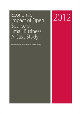 Okładka książki Economic Impact of Open Source on Small Business: A Case Study