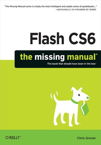 Okładka książki Flash CS6: The Missing Manual