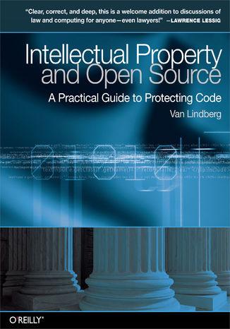 Okładka książki/ebooka Intellectual Property and Open Source. A Practical Guide to Protecting Code