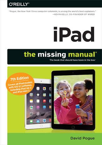 Okładka książki/ebooka iPad: The Missing Manual. 7th Edition