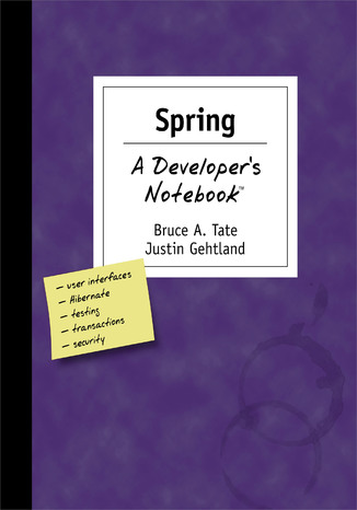 Okładka książki Spring: A Developer's Not