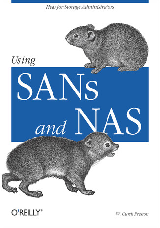 Okładka książki/ebooka Using SANs and NAS. Help for Storage Administrators