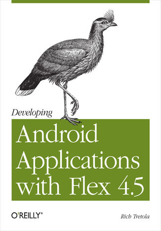 Okładka książki Developing Android Applications with Flex 4.5. Building Android Applications with ActionScript