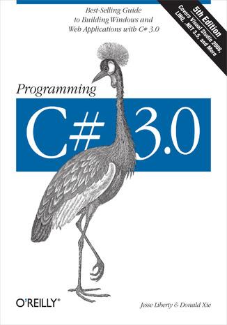Okładka książki/ebooka Programming C# 3.0. 5th Edition