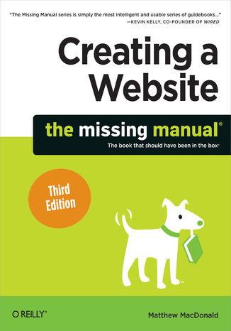 Okładka książki Creating a Website: The Missing Manual. 3rd Edition