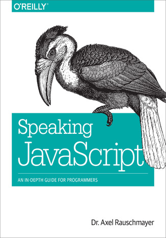 Okładka książki/ebooka Speaking JavaScript. An In-Depth Guide for Programmers