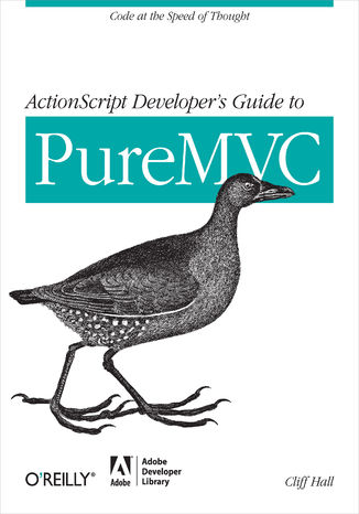 Okładka książki/ebooka ActionScript Developer's Guide to PureMVC. Code at the Speed of Thought