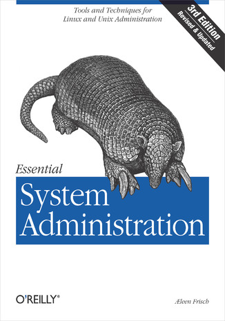 Okładka książki Essential System Administration. Tools and Techniques for Linux and Unix Administration. 3rd Edition
