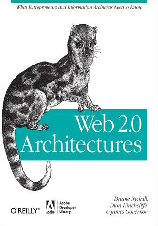 Okładka książki/ebooka Web 2.0 Architectures. What entrepreneurs and information architects need to know