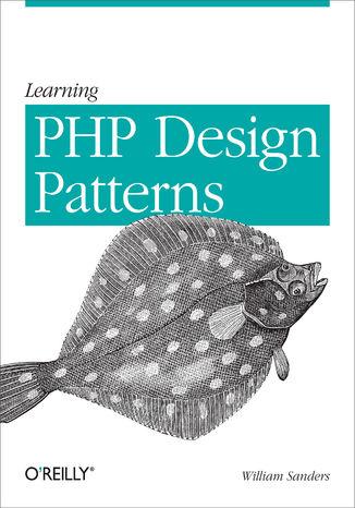 Okładka książki/ebooka Learning PHP Design Patterns