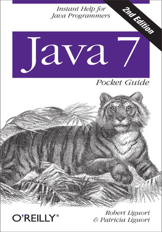 Okładka książki Java 7 Pocket Guide. Instant Help for Java Programmers. 2nd Edition