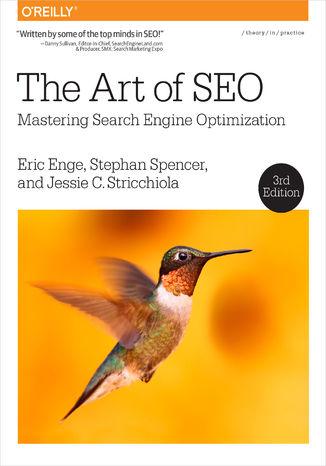 Okładka książki The Art of SEO. Mastering Search Engine Optimization. 3rd Edition