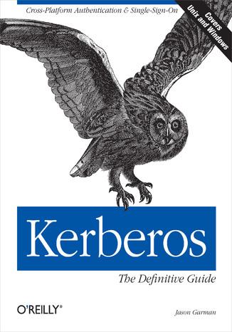 Okładka książki/ebooka Kerberos: The Definitive Guide. The Definitive Guide