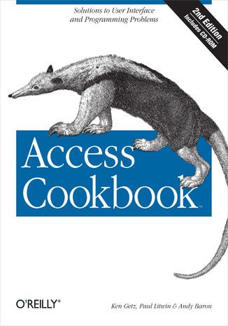 Okładka książki Access Cookbook. Solutions to Common User Interface & Programming Problems. 2nd Edition