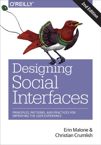 Okładka książki/ebooka Designing Social Interfaces. Principles, Patterns, and Practices for Improving the User Experience. 2nd Edition