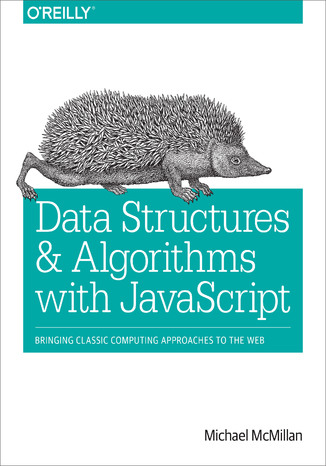 Okładka książki Data Structures and Algorithms with JavaScript