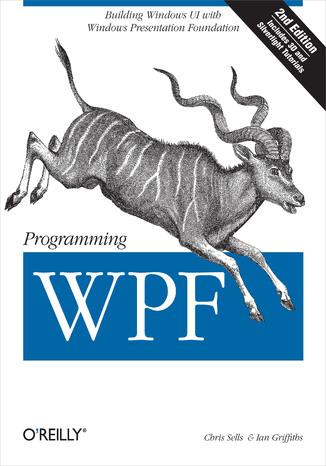 Okładka książki Programming WPF. Building Windows UI with Windows Presentation Foundation. 2nd Edition