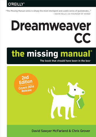 Okładka książki Dreamweaver CC: The Missing Manual. Covers 2014 release. 2nd Edition