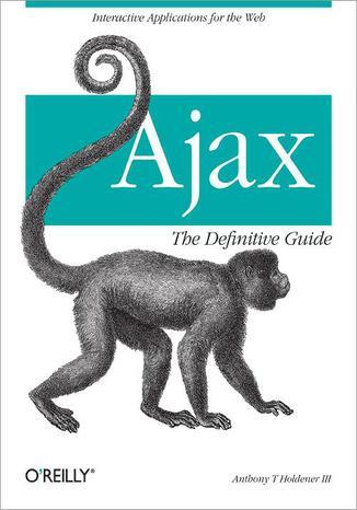Okładka książki/ebooka Ajax: The Definitive Guide