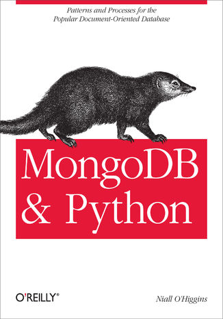 Okładka książki MongoDB and Python. Patterns and processes for the popular document-oriented database