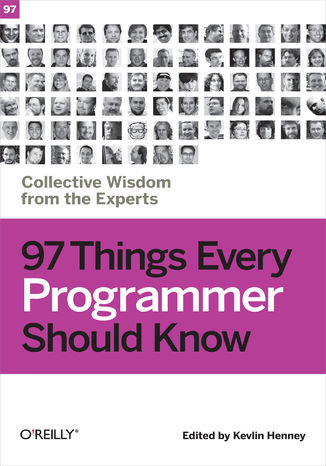 Okładka książki/ebooka 97 Things Every Programmer Should Know. Collective Wisdom from the Experts