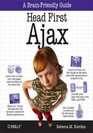 Okładka książki/ebooka Head First Ajax. A Brain-Friendly Guide