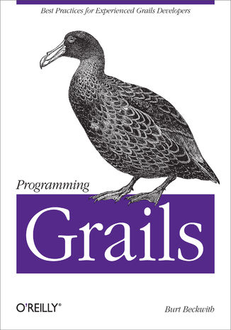 Okładka książki Programming Grails. Best Practices for Experienced Grails Developers