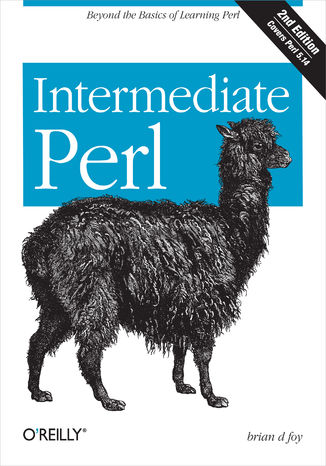Okładka książki Intermediate Perl. Beyond The Basics of Learning Perl. 2nd Edition