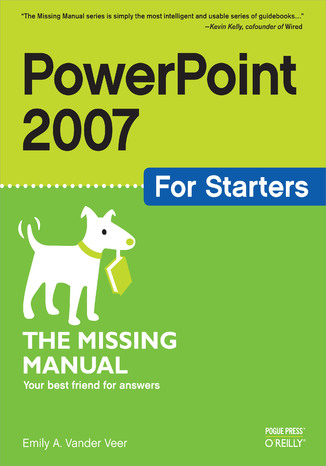 Okładka książki PowerPoint 2007 for Starters: The Missing Manual. The Missing Manual