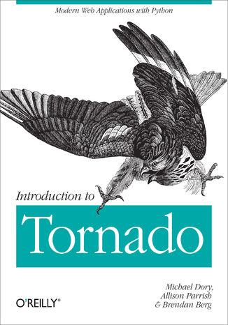 Okładka książki/ebooka Introduction to Tornado. Modern Web Applications with Python