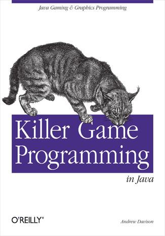 Okładka książki Killer Game Programming in Java